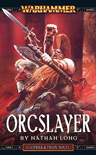 Orcslayer (Gotrek & Felix Book 8) (English Edition)