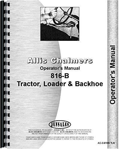 Allis Chalmers 816B Traktorlader, Bagger-Operatoren, Handbuch