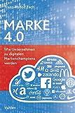 Marke 4.0: Wie Unternehmen zu digitalen Markenchampions werden