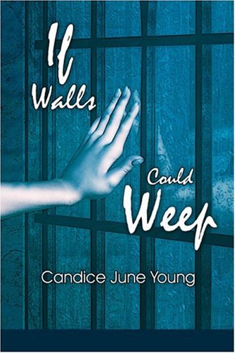 If Walls Could Weep Cover Image