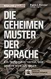 Expert Marketplace -  Leo Martin  - Die geheimen Muster der Sprache: Ein Textprofiler verrät, was andere wirklich sagen
