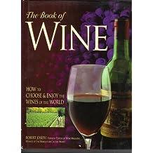 The Book of Wine by Robert Joseph (1996-09-01)