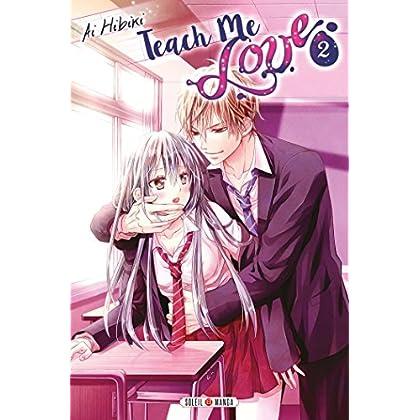 Teach Me Love T02