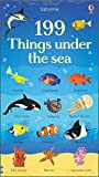 199 Things Under the Sea (199 Pictures)