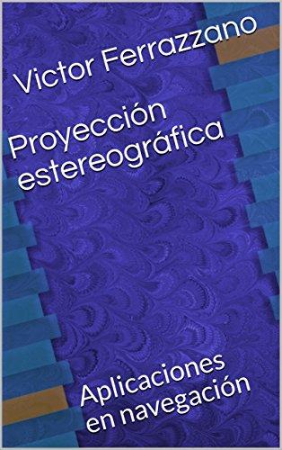 Proyección estereográfica: Aplicaciones en navegación