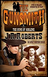 The Guns of Abilene (The Gunsmith Book 4)