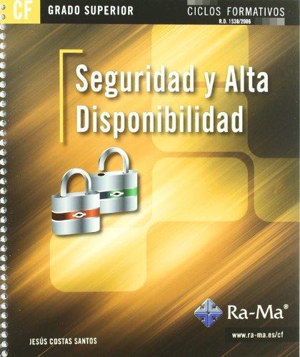 Seguridad y Alta Disponibilidad (GRADO SUPERIOR) por J. Costas