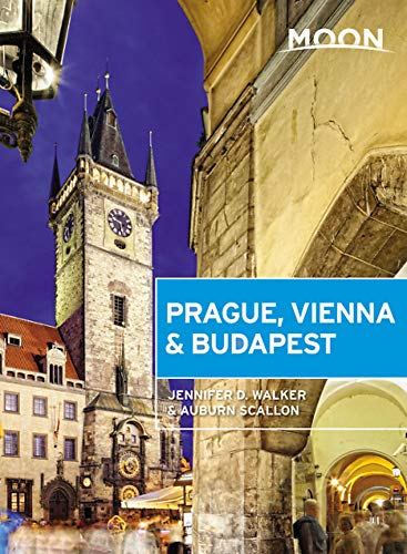 Moon Prague, Vienna & Budapest (First Edition) (Travel Guide)