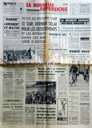 NOUVELLE REPUBLIQUE (LA) [No 7747] du 10/03/1970 - LANCEMENT CE MATIN DE DIAMANT -2EME TOUR DES CANTONALES -LE DRAME DE LA TOUSSURE -LES CONFLITS SOCIAUX -LES SPORTS - CHEMELLO