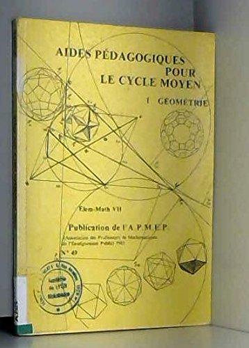 Aides pédagogiques pour le cycle moyen. Géométrie