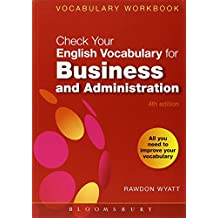 Check Your English Vocabulary for Business and Administration: All You Need to Improve Your Vocabulary