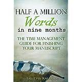 Half A Million Words: (In Nine Months) (English Edition)