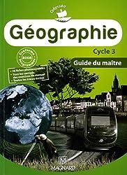 Géographie cycle 3 : Guide du maitre