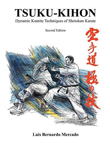 Tsuku Kihon: Dynamic Kumite Techniques of Shotokan Karate (English Edition) por Luis Bernardo Mercado