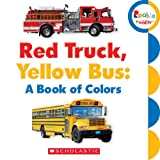 Best Toddler Truck Books - Rookie Toddler: Red Truck, Yellow Bus: A Book Review