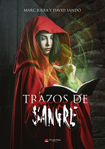 Trazos de sangre (El legado de los Primeros Libro Dos) (Spanish Edition)