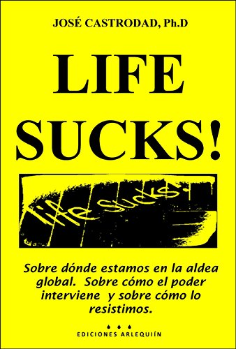 Life Sucks por Jose Castrodad