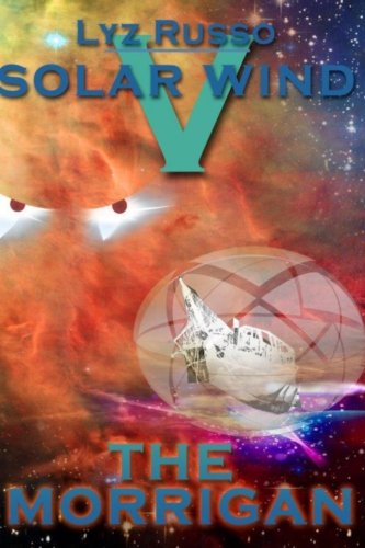 The Morrigan: Volume 5 (Solar Wind)
