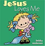 Jesus Loves Me (Cuddle and Sing)