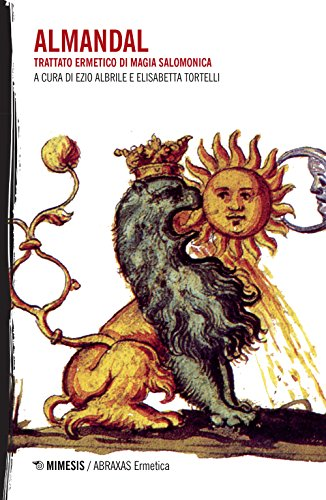 L'almandal. Trattato ermetico di magia salomonica