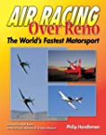 Air Racing over Reno: The Fastest Mot...