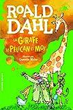 La girafe, le pélican et moi - Gallimard Jeunesse - 08/03/2018