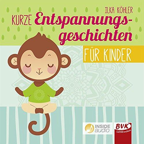 CD: Kurze Entspannungs¬geschichten für Kinder