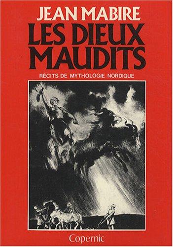 Les dieux maudits : Récits de mythologie nordique par Jean Mabire