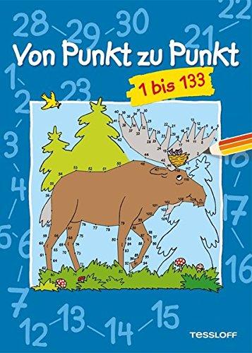 Von Punkt zu Punkt 1 bis 133: Malen nach Zahlen ab 7 Jahren (Lernen, Zu Zeichnen Für Kinder)