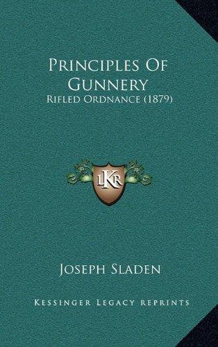 Principles of Gunnery: Rifled Ordnance (1879)