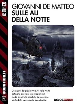 Sulle ali della notte (Robotica.it) di [Giovanni De Matteo]