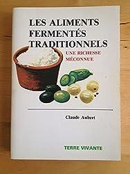 Les aliments fermentés traditionnels : Une richesse méconnue