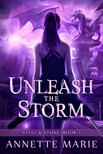 Unleash the Storm (Steel & Stone Book 5) (English Edition)