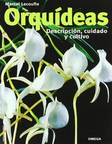 ORQUIDEAS.DESCRIPCION,CUIDADO Y CULTIVO (GUÍAS DEL NATURALISTA-ORQUÍDEAS)