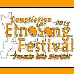 Etnosong festival compilation 2013 (Premio Mia Martini)