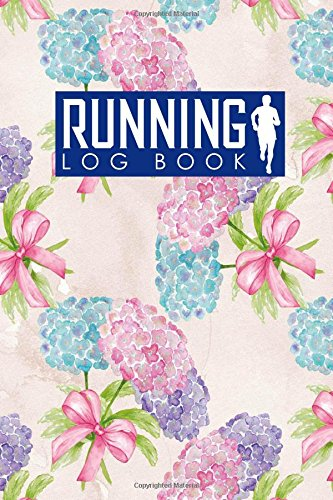 Running Log Book: Runner Journal, Running Journal Log Book, Running Training Log Book, Track Distance, Time, Speed, Weather, Calories & Heart Rate: Volume 39