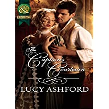 The Captain's Courtesan (Mills & Boon Historical)