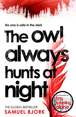 the-owl-always-hunts-at-night-munch-and-kruger-book-2