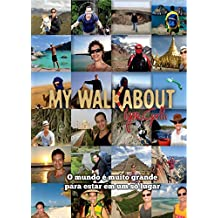 My Walkabout (Portuguese Edition)