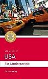 USA: Ein Länderporträt (3., aktualisierte Auflage 2018!) - Ute Mehnert