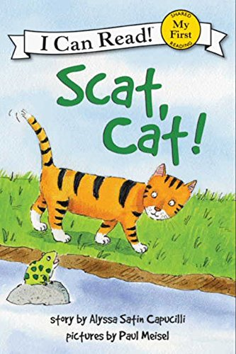 Scat, Cat! (My First I Can Read!)