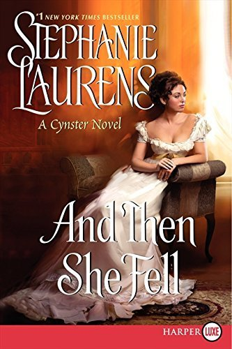 And Then She Fell LP (Cynster Sisters Duo) by Stephanie Laurens (2013-03-26)