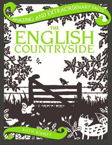 The English Countryside (Amazing and Extraordinary Facts) por Ruth Binney