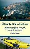 Riding the Tide to the Ocean