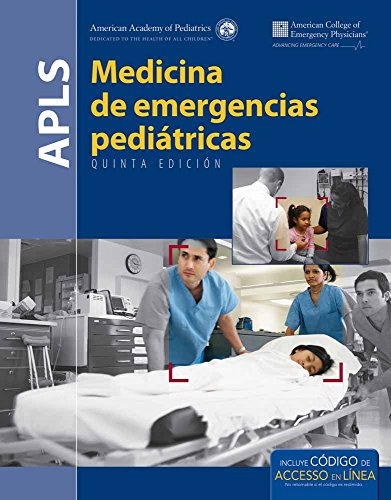 Apls Spanish: Medicina de Emergencies Pediatricas por American Academy of Pediatrics (Aap)