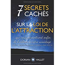 7 secrets cachés sur la loi de l'attraction