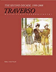Traverso: Historical Flute Newsletter: The Second Decade, 1999-2008