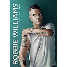 Robbie Williams Official 2018 Calendar - A3 Poster Format (Calendar 2018)