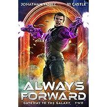 Always Forward (Gateway to the Galaxy Book 2)