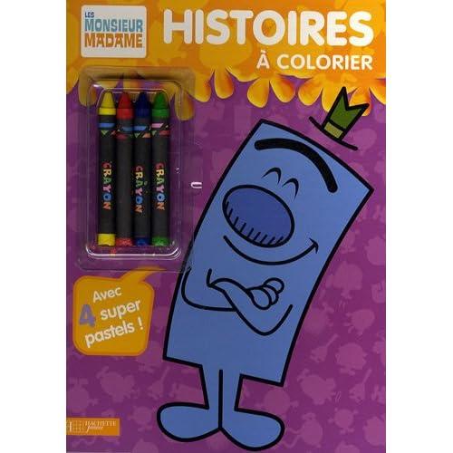 Histoires à colorier Monsieur Madame : Avec 4 super pastels